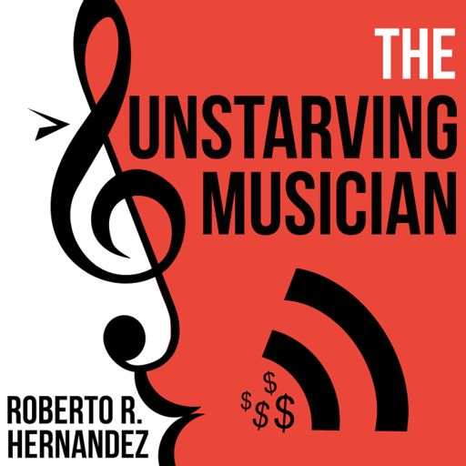 Cover art for podcast The Unstarving Musician
