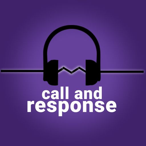Cover art for podcast call and response podcast