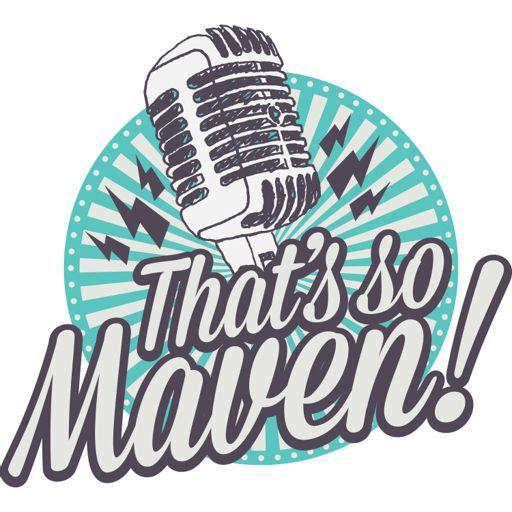 14198233e That s So Maven! on RadioPublic