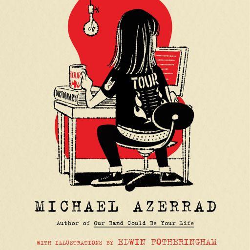 Ep  #436: Michael Azerrad from Kreative Kontrol on RadioPublic