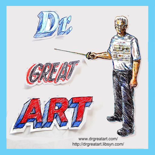 Cover art for podcast Dr Great Art! Short, Fun Art History Artecdotes!
