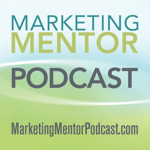 Cover art for podcast The Marketing Mentor Podcast