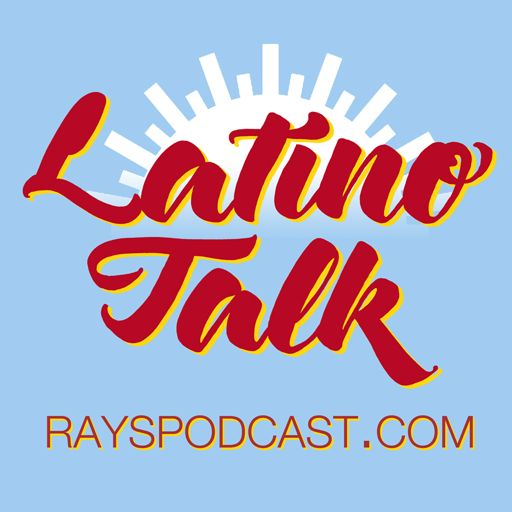 Rays Latino Talk Podcast album art