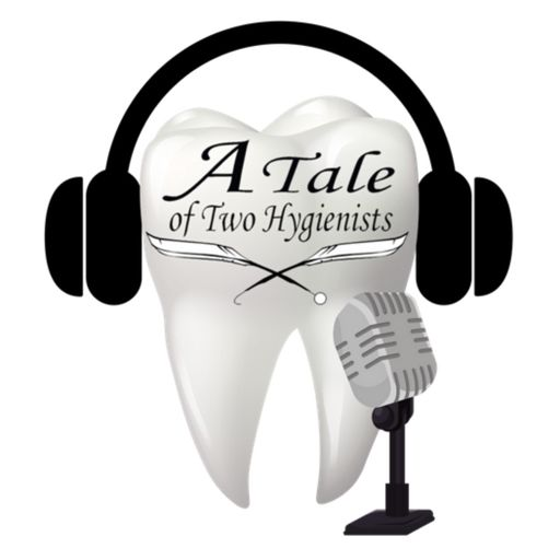 Cover art for podcast A Tale of Two Hygienists Podcast