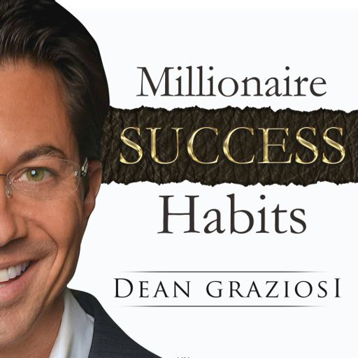 Is The Devil Real? - Millionaire Success Habits from Dean Graziosi's