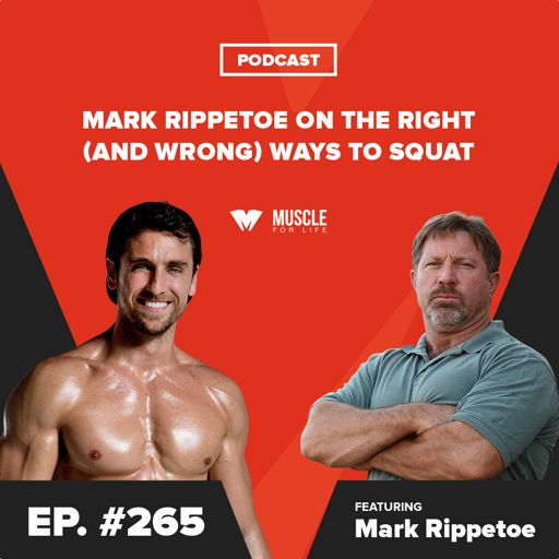 Mark Rippetoe on the Right (and Wrong) Ways to Squat from Muscle For