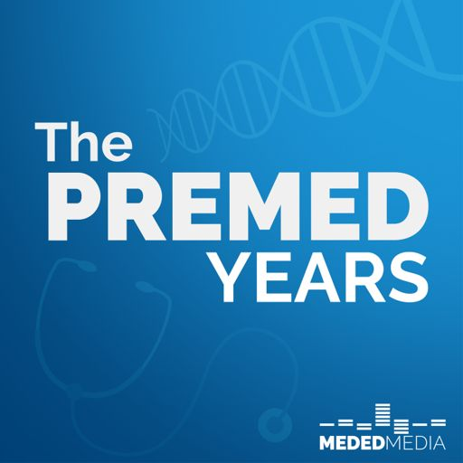 Cover art for podcast The Premed Years