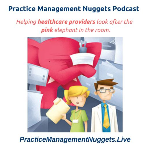 Cover art for podcast Practice Management Nuggets