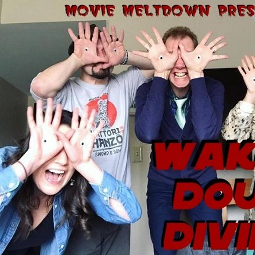 c59925a10 Waking Doug Divine from Movie Meltdown on RadioPublic