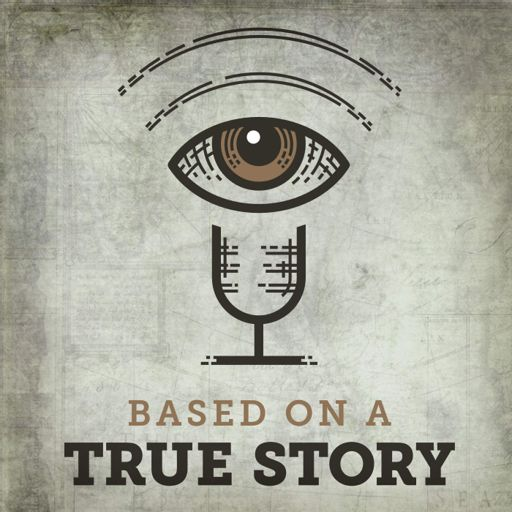 Cover art for podcast Based on a True Story