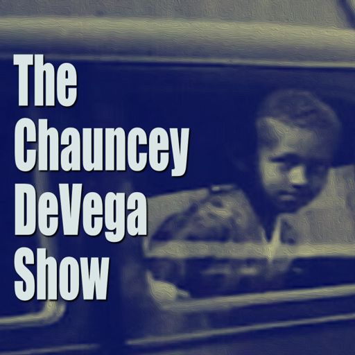 Cover art for podcast The Chauncey DeVega Show