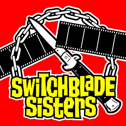 Cover art for podcast Switchblade Sisters