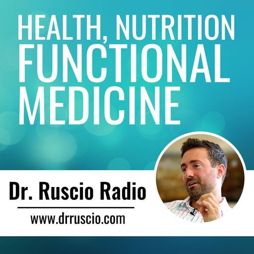 Cover art for podcast Dr. Ruscio Radio: Health, Nutrition and Functional Medicine