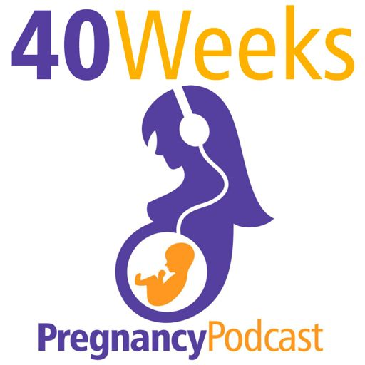Cover art for podcast 40 Weeks Pregnancy Podcast
