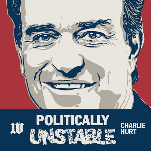 Cover art for podcast Charlie Hurt: Politically Unstable