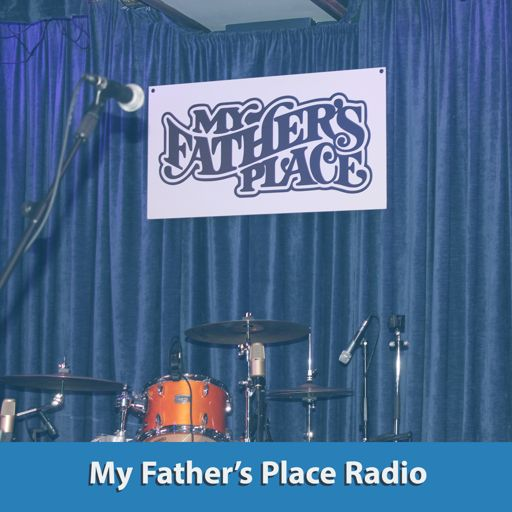 Cover art for podcast My Father's Place Radio