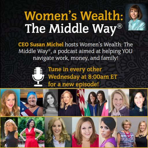 Cover art for podcast Women's Wealth: The Middle Way®