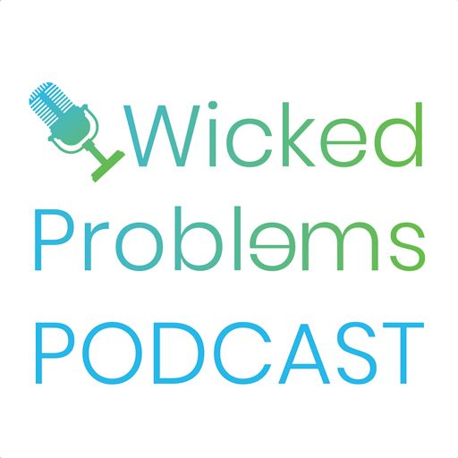 Cover art for podcast Wicked Problems Podcast
