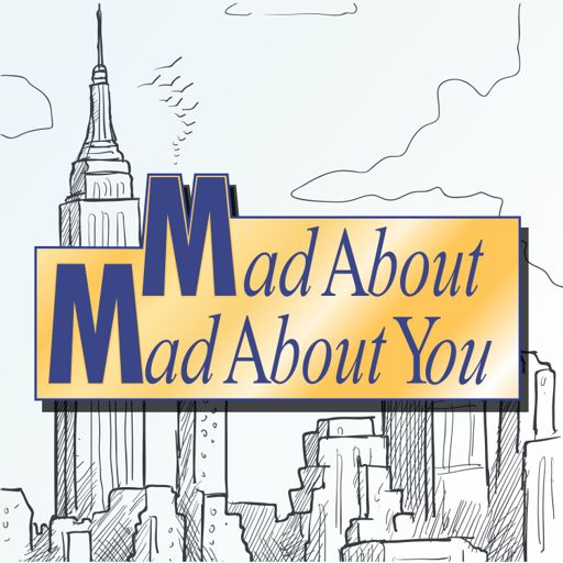 Cover art for podcast Mad About Mad About You