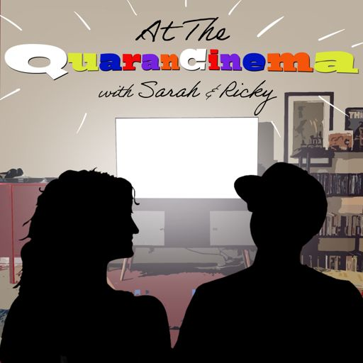 Cover art for podcast At the QuaranCinema