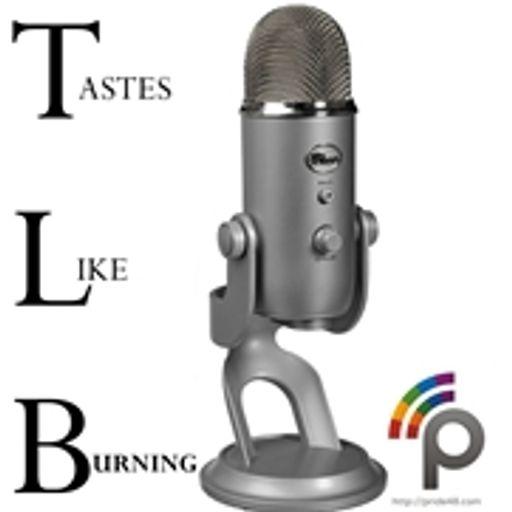 Tastes Like Burning 154: Octoburning from Tastes Like