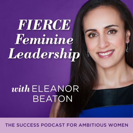 Cover art for podcast Fierce Feminine Leadership