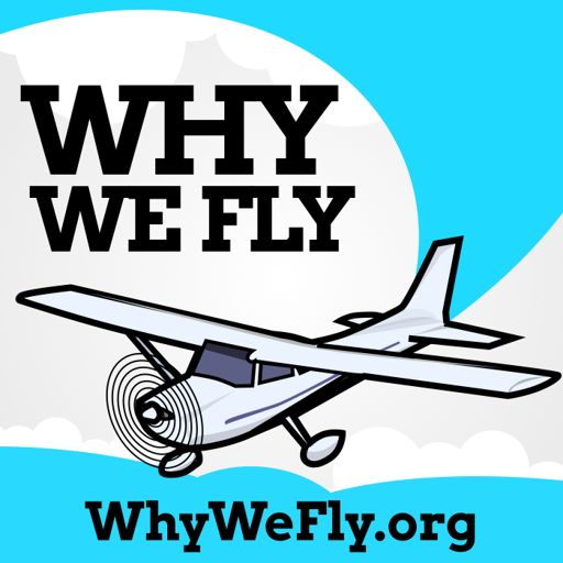 Cover art for podcast Why We Fly