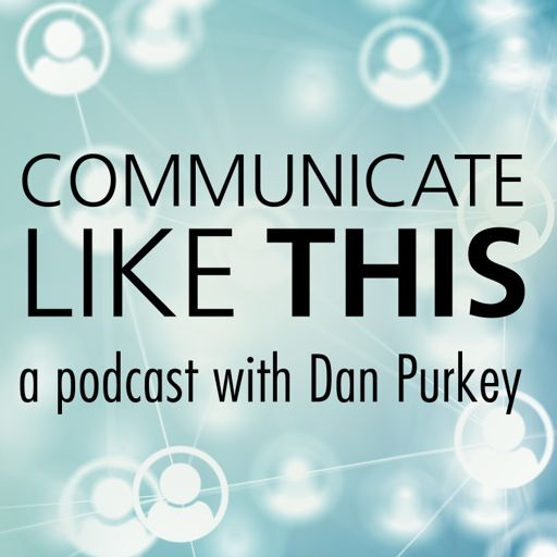 Cover art for podcast Communicate Like This