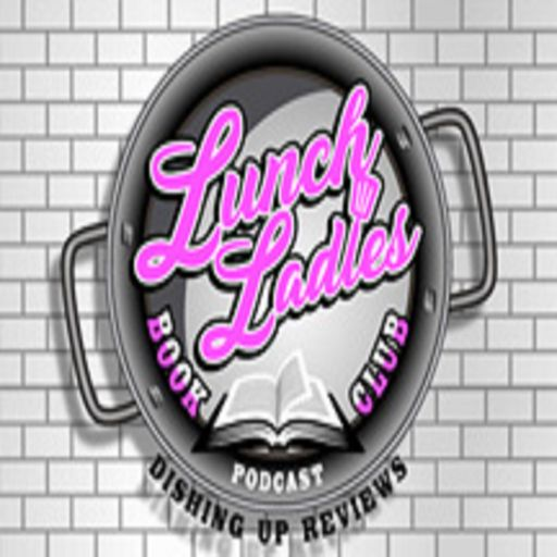 Cover art for podcast Lunch Ladies Book Club