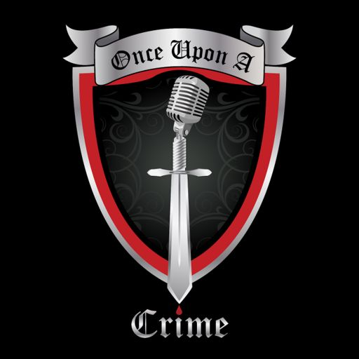 Cover art for podcast Once Upon A Crime | True Crime