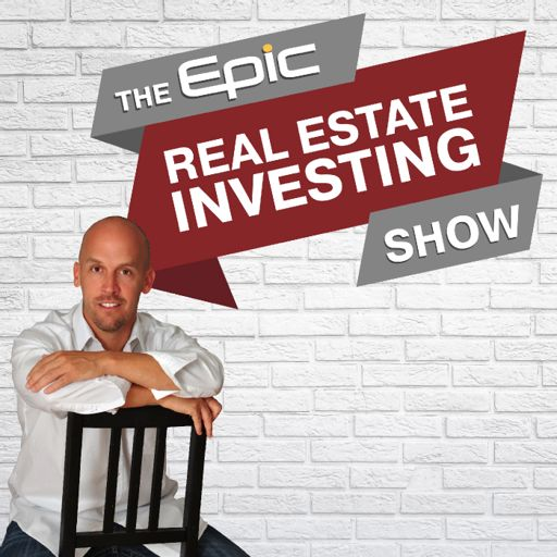 Cover art for podcast Epic Real Estate Investing