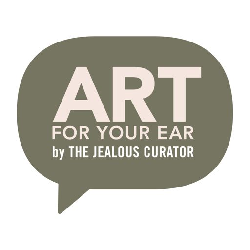 Cover art for podcast The Jealous Curator : ART FOR YOUR EAR