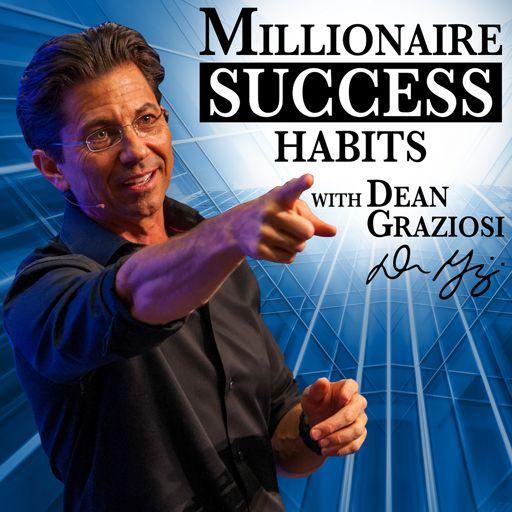 Cover art for podcast Dean Graziosi's Millionaire Success Habits