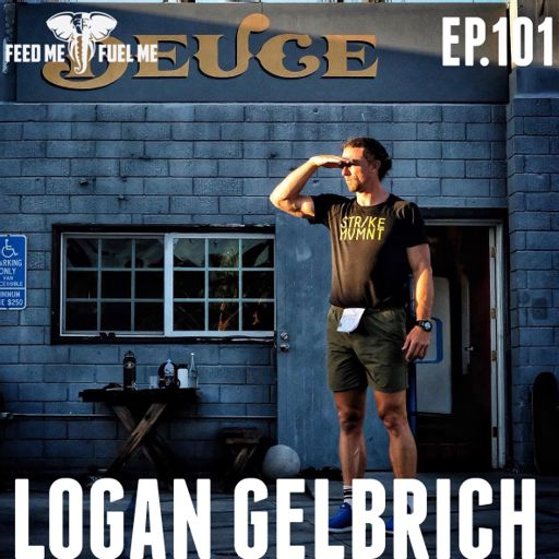 c9fecb19b Feed Me Fuel Me — Hold The Standard w/ Logan Gelbrich — 101 from Shrugged  Collective - A network of fitness, health and performance shows that help  people ...