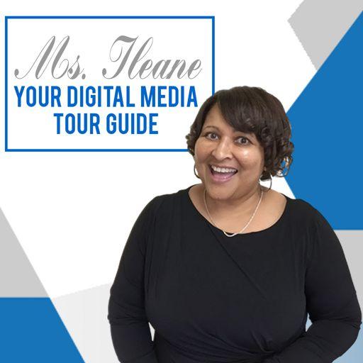 Cover art for podcast Ms. Ileane Speaks   Your Digital Media Tour Guide