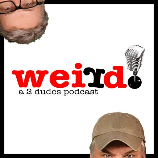 148 Nigel Dies Hairy Fries And Plumbers On A Plane From Weird On