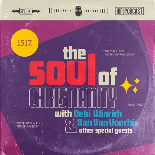 Cover art for podcast The Soul of Christianity