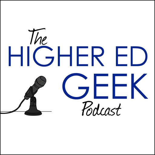 Cover art for podcast The Higher Ed Geek Podcast