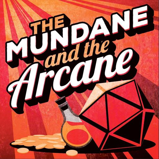 Cover art for podcast The Mundane and the Arcane