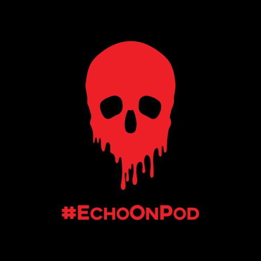 Cover art for podcast Echo On: A True Crime Podcast