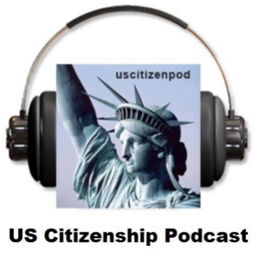 THE BEST OF US CITIZENSHIP PODCAST: Resources for Self-Study