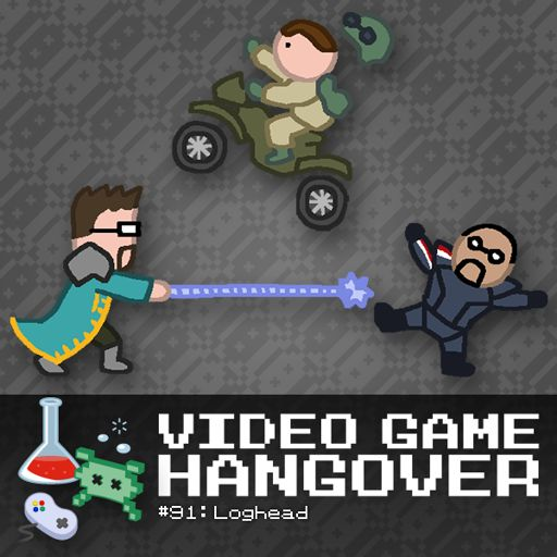 VGH #91: Loghead from Video Game Hangover on RadioPublic