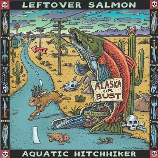 FTB Show #168 with Leftover Salmon, Cory Brannan, Bap Kennedy, The