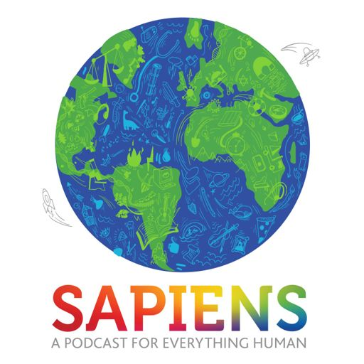 Cover art for podcast SAPIENS: A Podcast for Everything Human