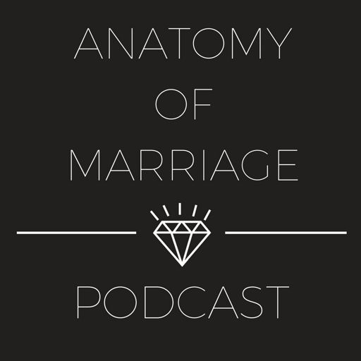 Cover art for podcast Anatomy of Marriage