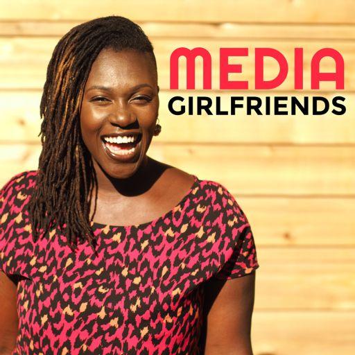 Cover art for podcast Media Girlfriends