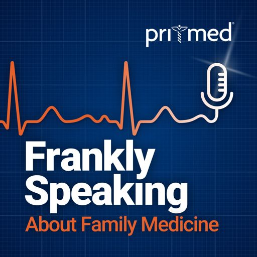 Cover art for podcast Frankly Speaking About Family Medicine