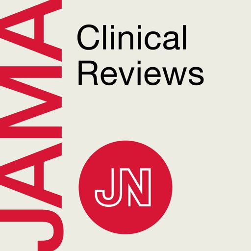 Cover art for podcast JAMA Clinical Reviews