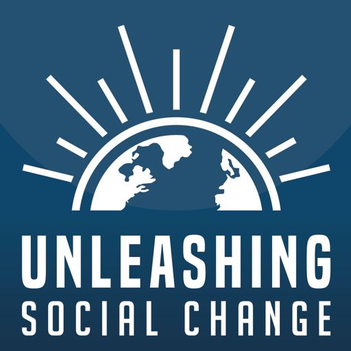 Cover art for podcast Unleashing Social Change