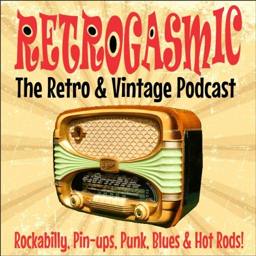 Cover art for podcast RETROGASMIC Retro & Vintage Podcast!